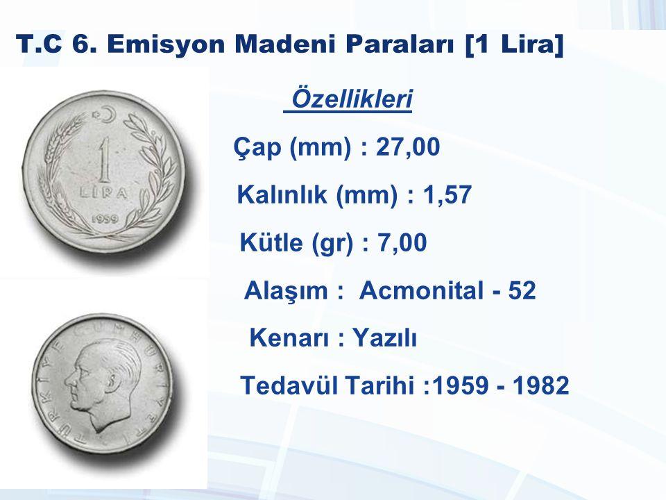 T.C 6. Emisyon Madeni Paraları [1 Lira]